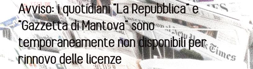 Sospensione Gazzetta e Repubblica