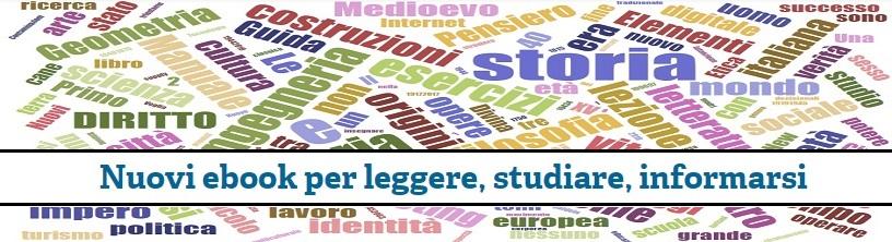 Le novità per leggere, studiare, informarsi